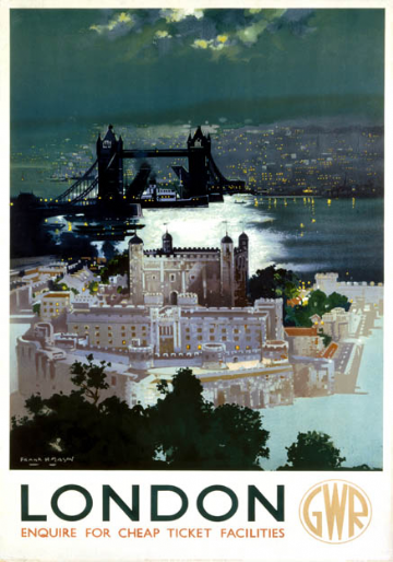 Tower of London and Tower Bridge. Great Western railway (GWR) Vintage Travel Poster by Frank Henry Mason